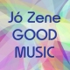 Jó Zene. Good Music